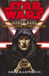 Star_Wars_-_Darth_Bane_-_Path_of_Destruction_cover